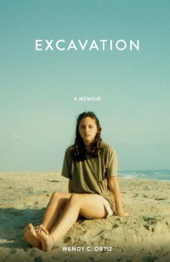 Excavation: A Memoir, Paperback