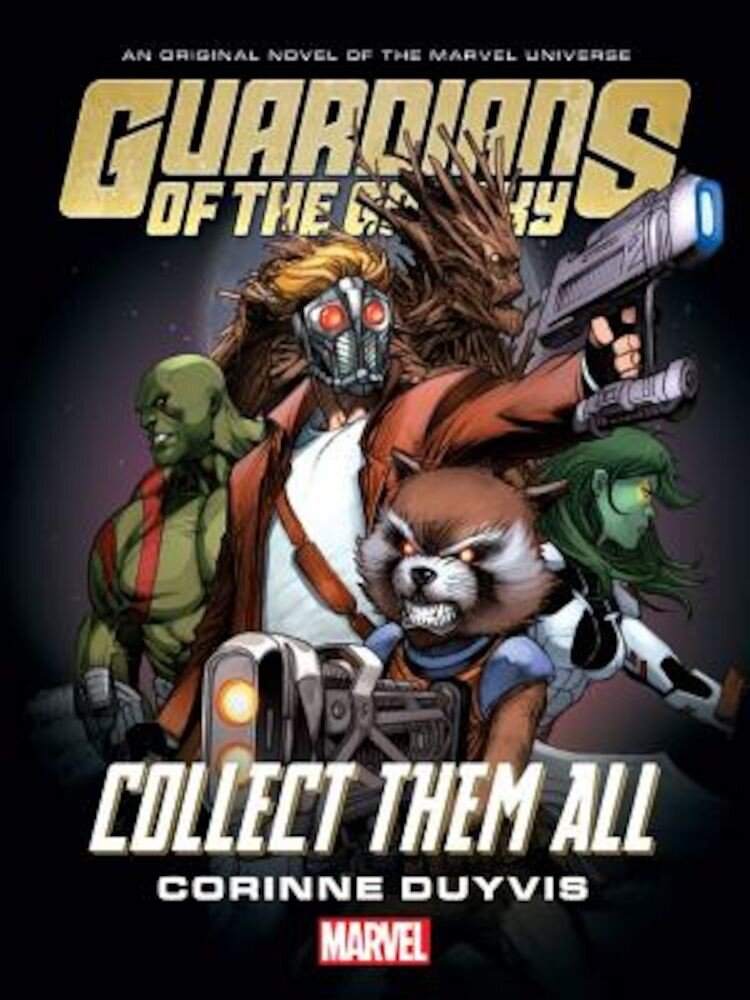 Guardians of the Galaxy: Collect Them All, Hardcover