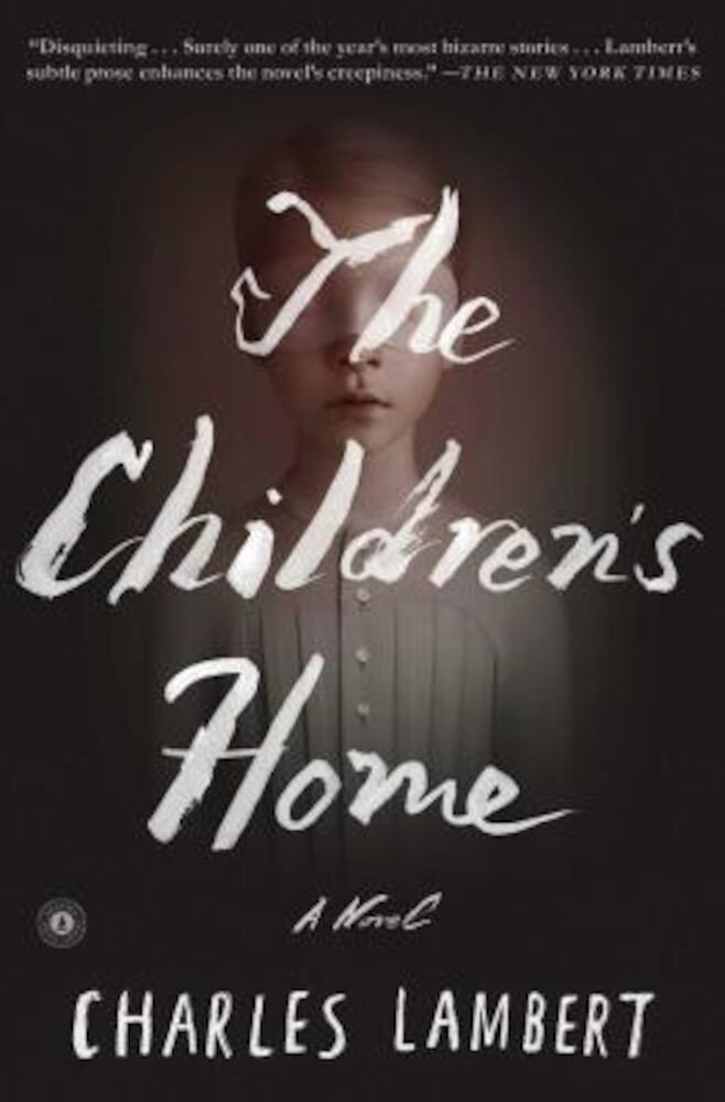 The Children's Home, Paperback