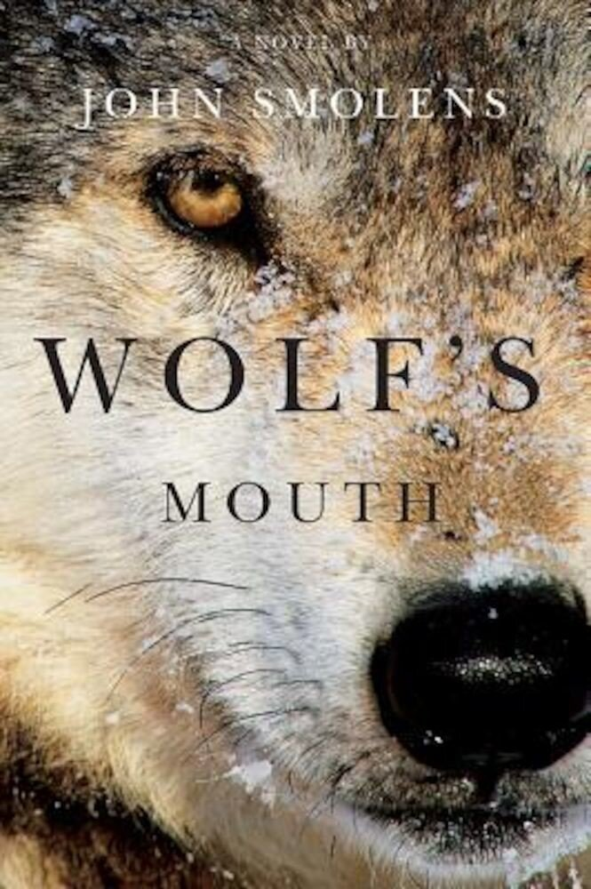 Wolf's Mouth, Hardcover