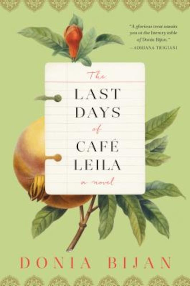 The Last Days of Cafe Leila, Hardcover