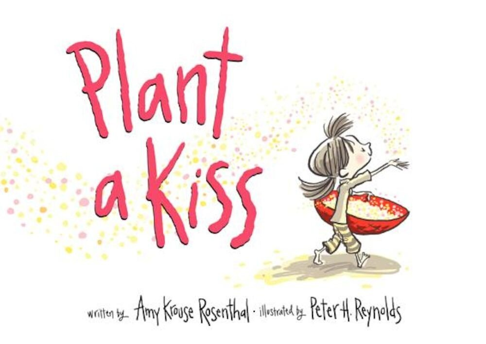 Plant a Kiss, Hardcover