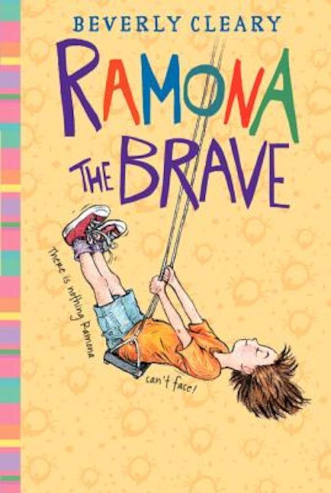 Ramona the Brave, Paperback