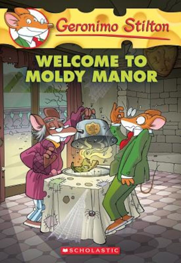 Geronimo Stilton #59: Welcome to Moldy Manor, Paperback