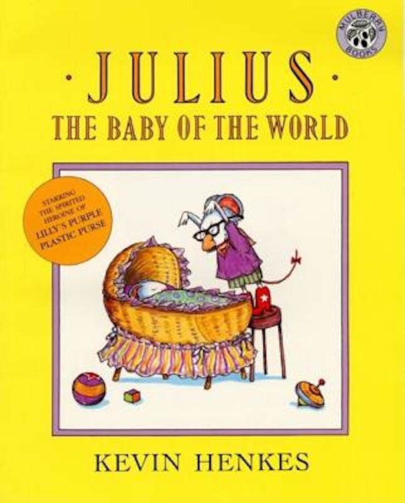 Julius, the Baby of the World, Paperback