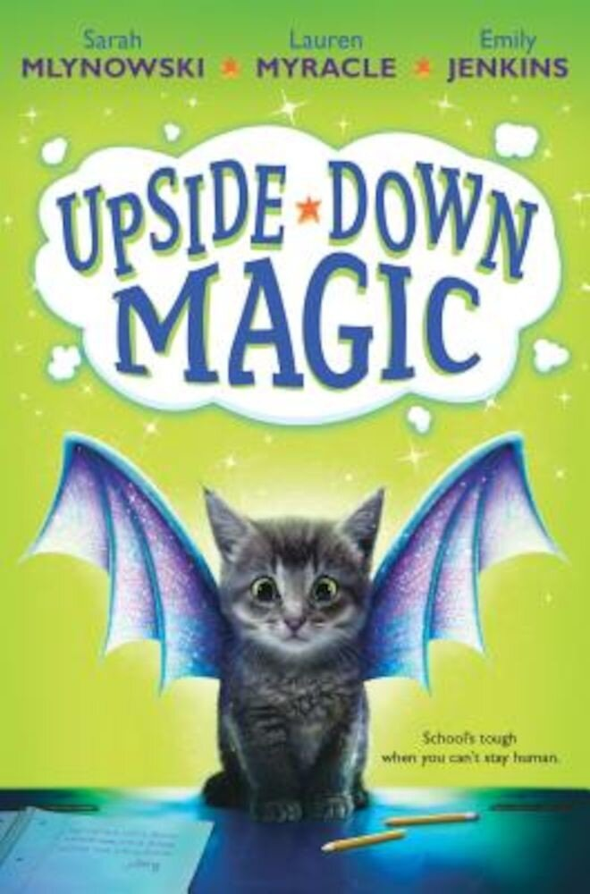 Upside-Down Magic (Upside-Down Magic #1), Hardcover
