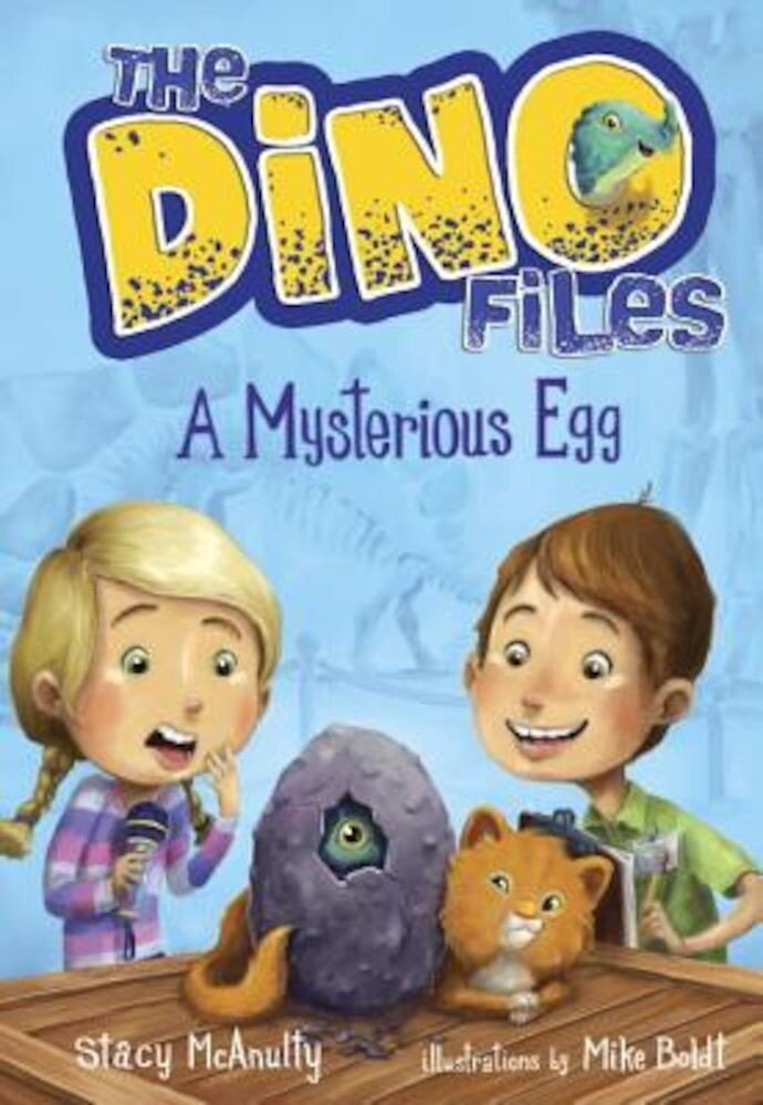 The Dino Files #1: A Mysterious Egg, Paperback