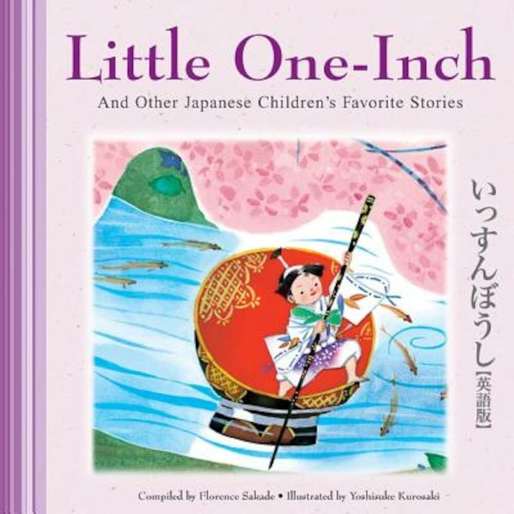 Little One-Inch and Other Japanese Children's Favorite Stories, Hardcover