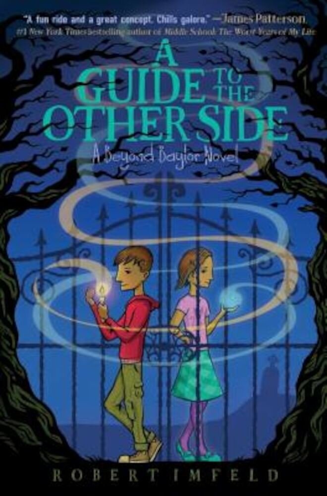 A Guide to the Other Side, Hardcover