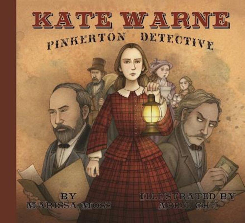 Kate Warne, Pinkerton Detective, Hardcover