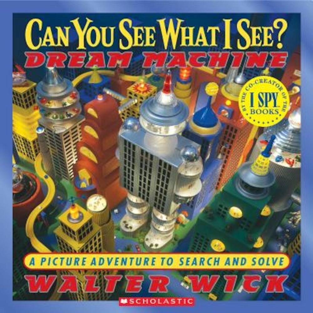 Can You See What I See? Dream Machine: Picture Puzzles to Search and Solve, Hardcover