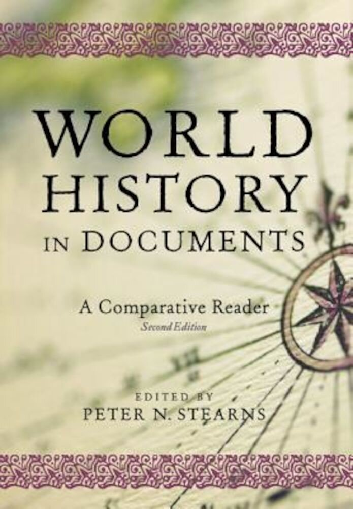 World History in Documents: A Comparative Reader, Paperback