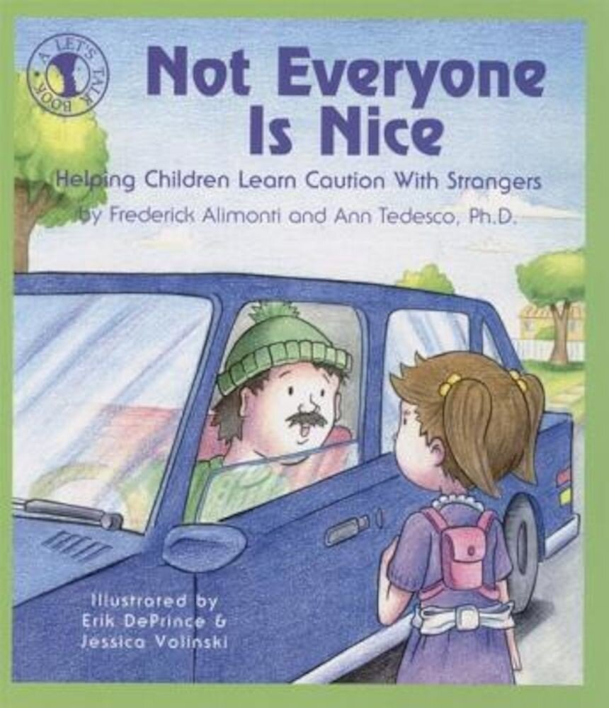 Not Everyone Is Nice, Paperback