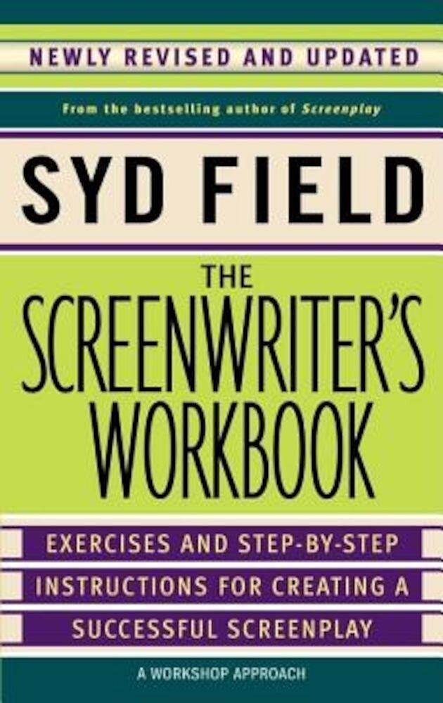 The Screenwriter's Workbook, Paperback