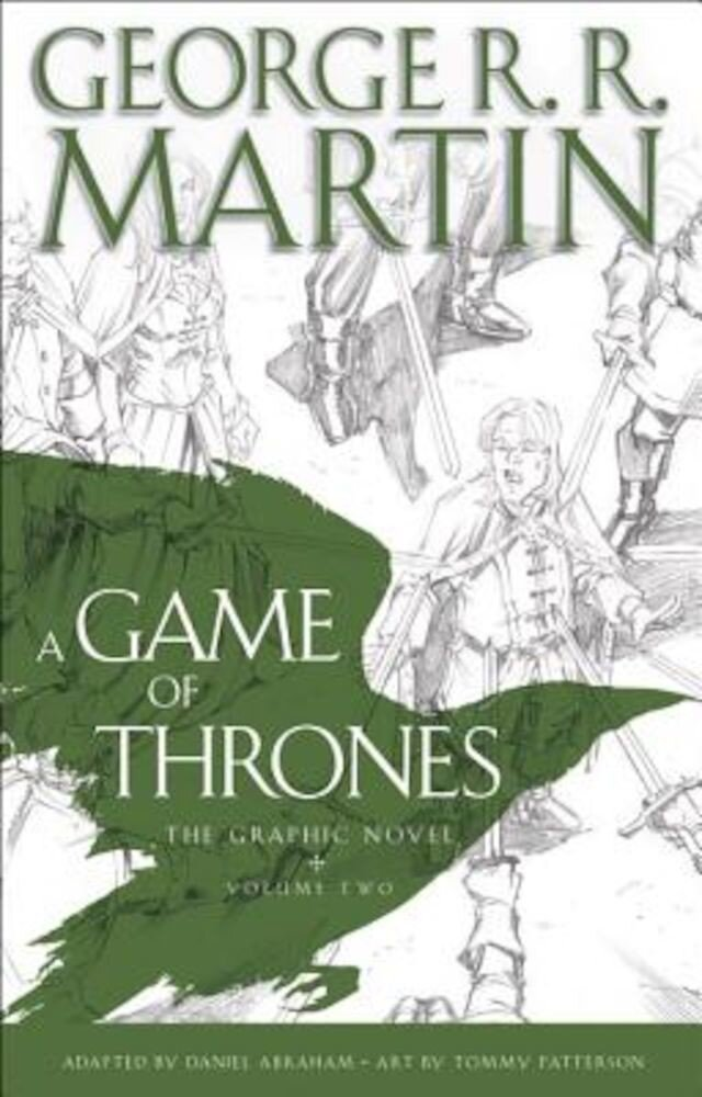 A Game of Thrones: The Graphic Novel: Volume Two, Hardcover