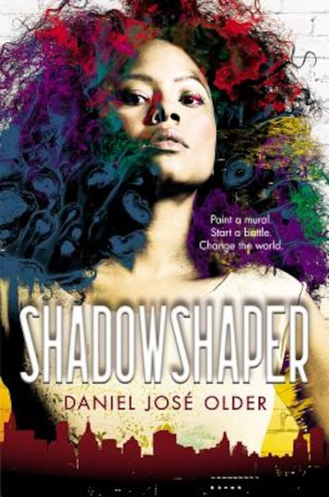 Shadowshaper (the Shadowshaper Cypher, Book 1), Hardcover