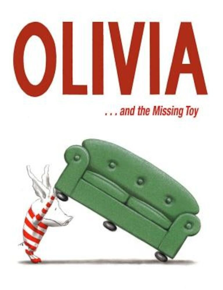 Olivia . . . and the Missing Toy, Hardcover