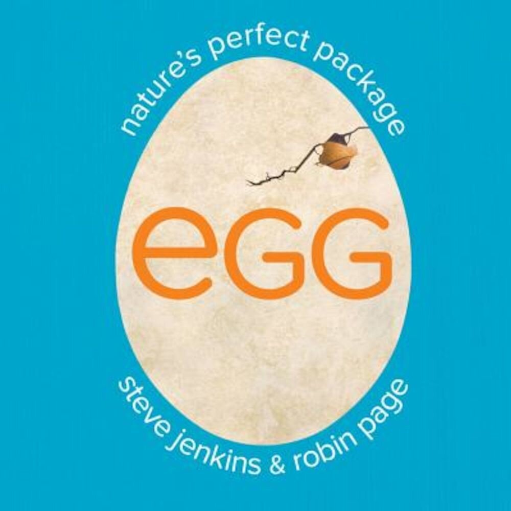 Egg: Nature's Perfect Package, Hardcover