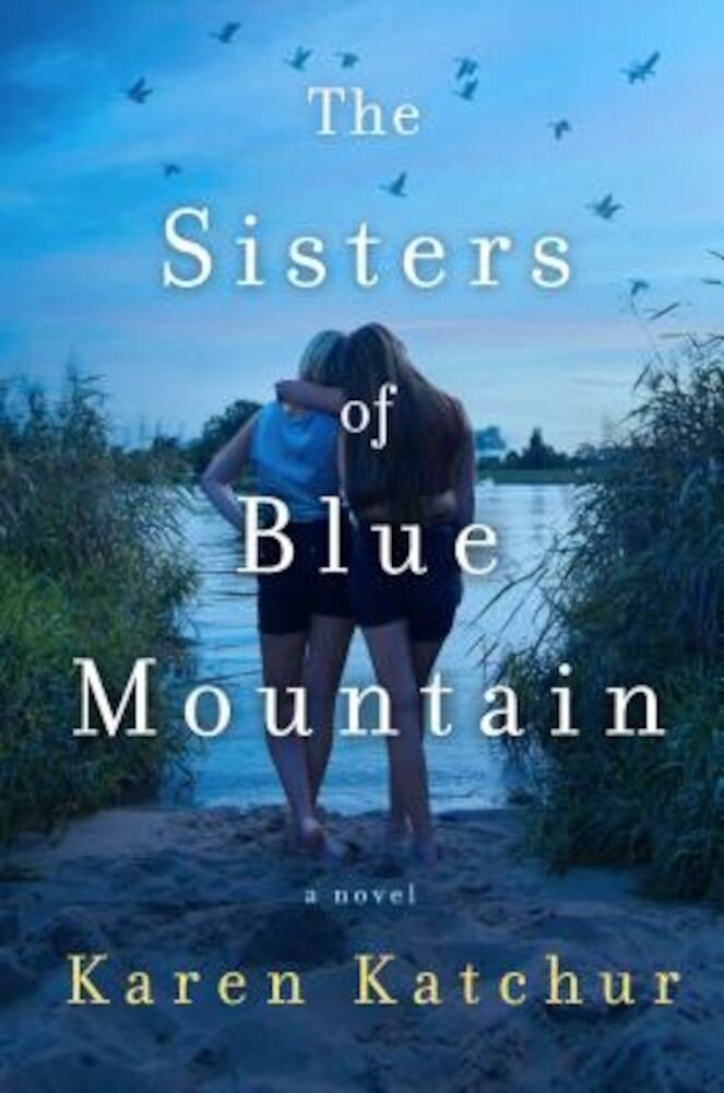 The Sisters of Blue Mountain, Hardcover