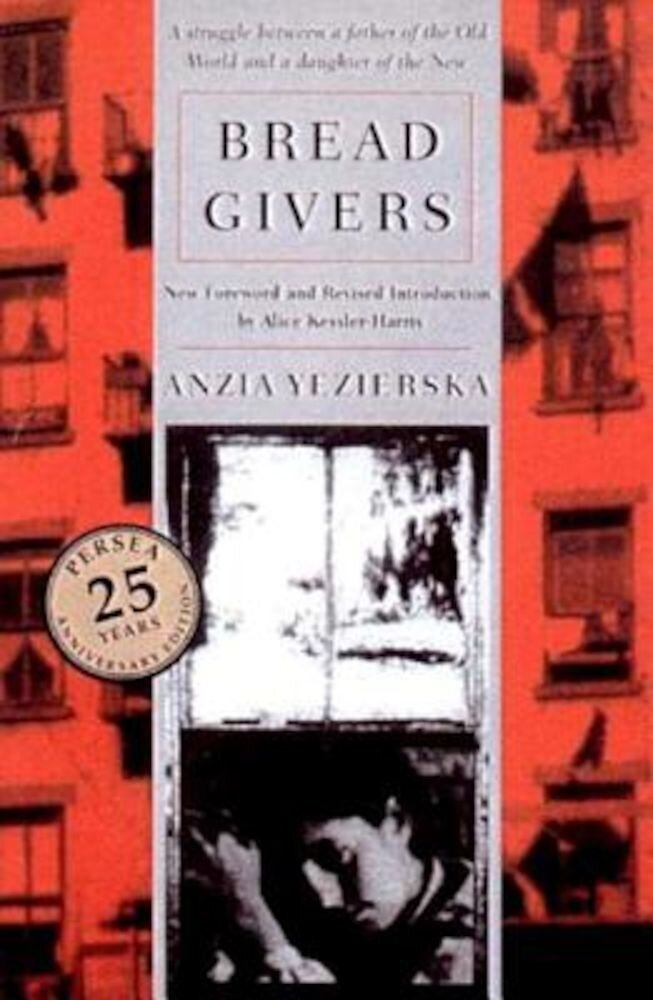 Bread Givers, Paperback