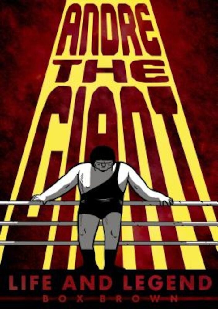 Andre the Giant: Life and Legend, Paperback