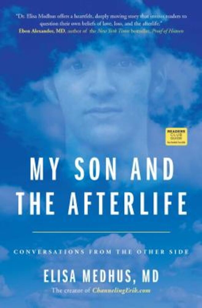 My Son and the Afterlife: Conversations from the Other Side, Paperback