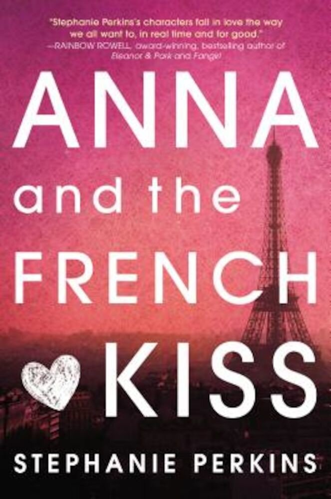 Anna and the French Kiss, Hardcover