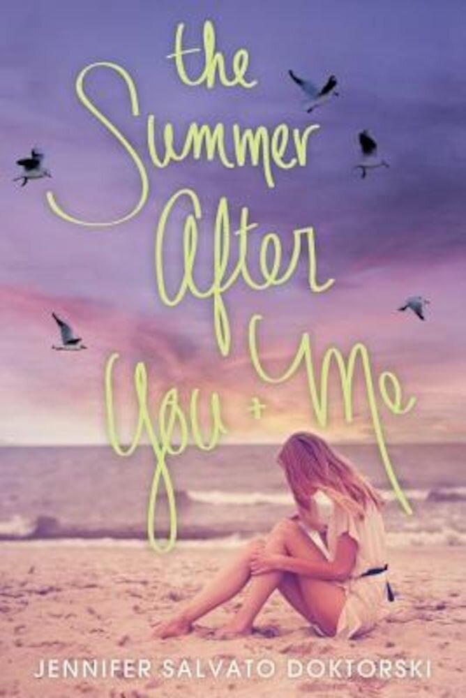 The Summer After You and Me, Paperback