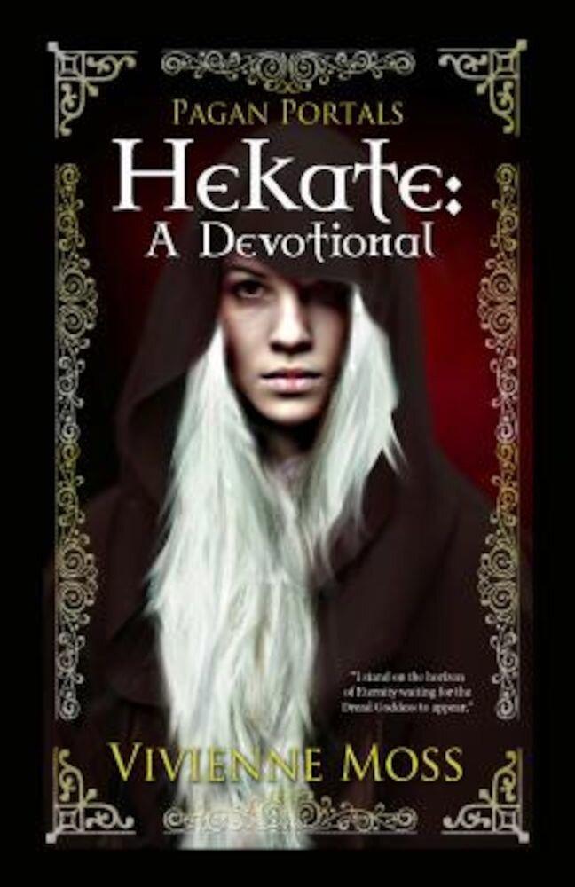 Pagan Portals - Hekate: A Devotional, Paperback