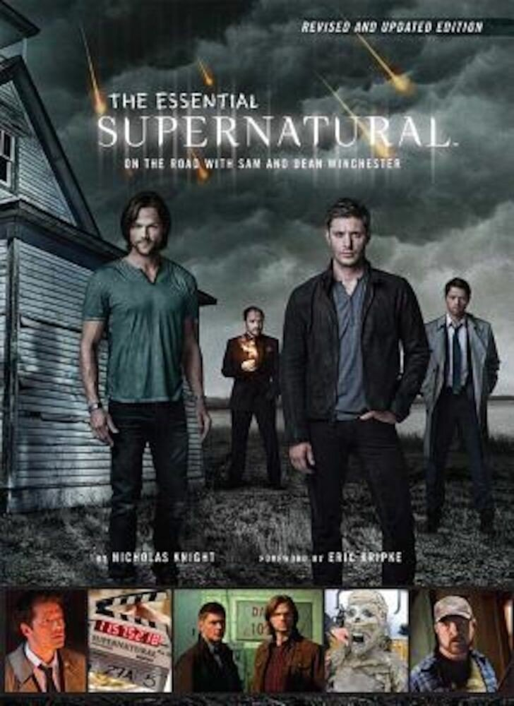 The Essential Supernatural [Revised and Updated Edition]: On the Road with Sam and Dean Winchester, Hardcover