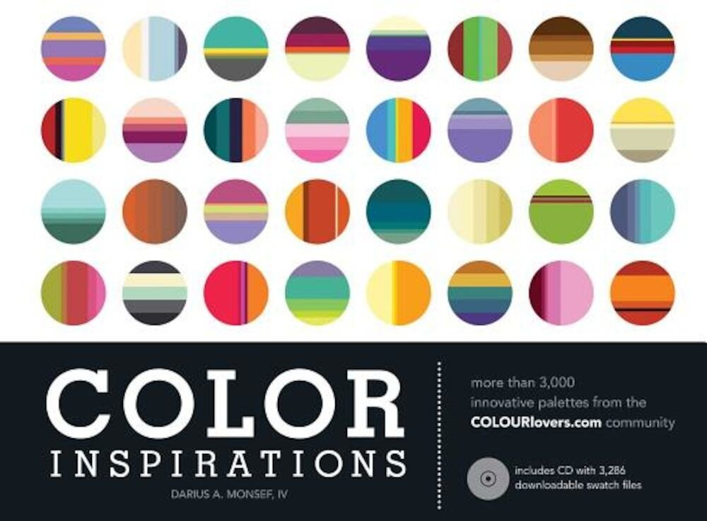 Color Inspirations: More Than 3,000 Innovative Palettes from the Colourlovers.com Community, Hardcover