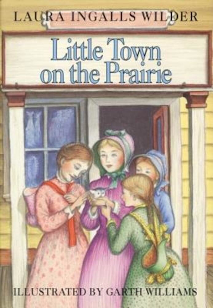 Little Town on the Prairie, Hardcover