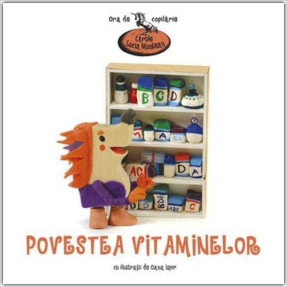 Povestea vitaminelor (ed.1, brosata)