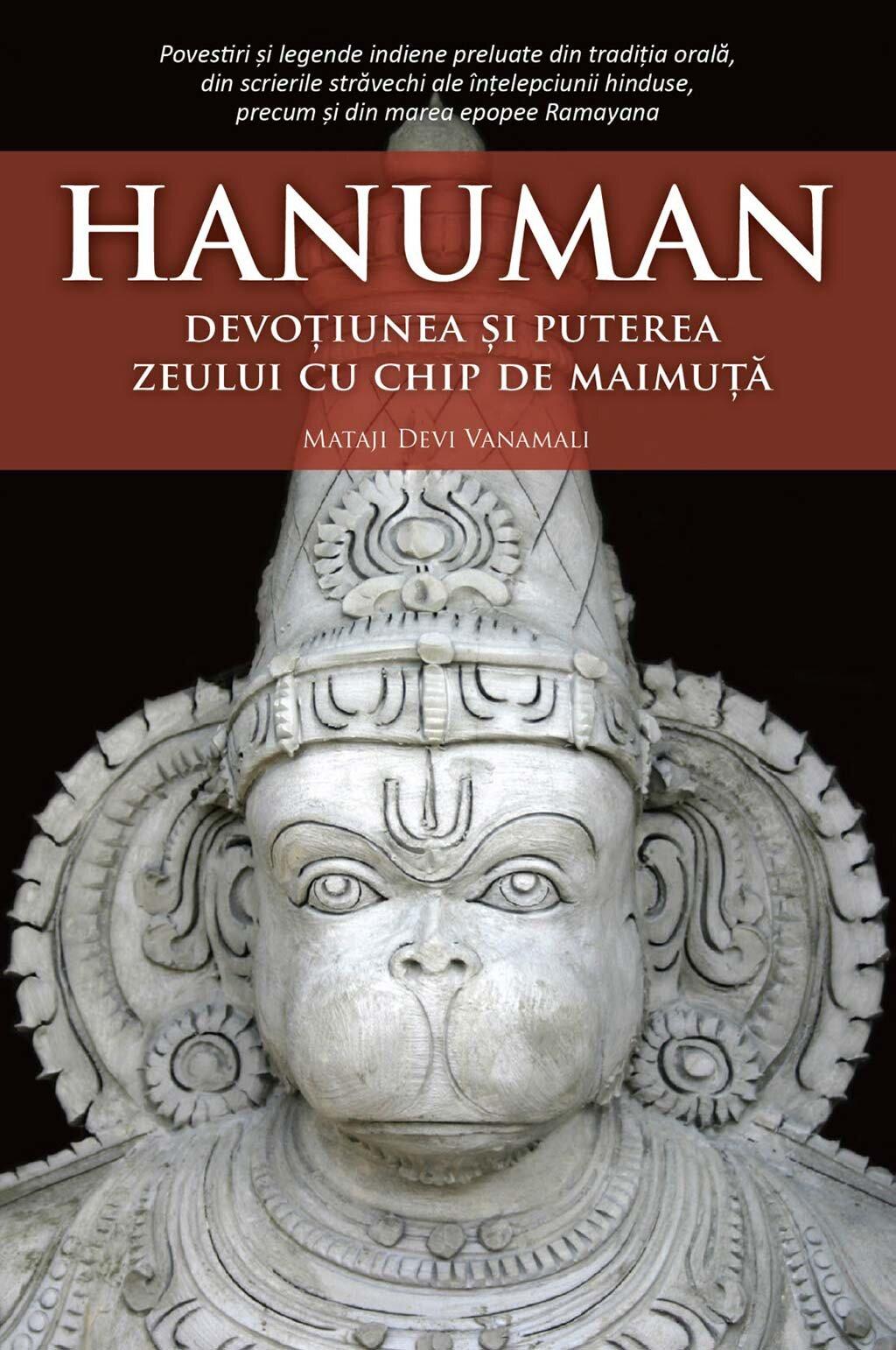 Hanuman. Devotiunea si puterea zeului cu chip de maimuta (eBook)