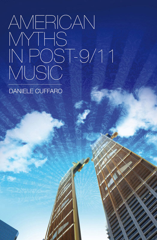 American Myths in Post-9/11 Music (eBook)