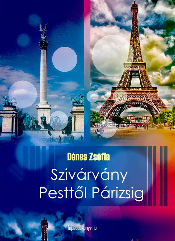 Szivarvany Pesttol Parizsig (eBook)