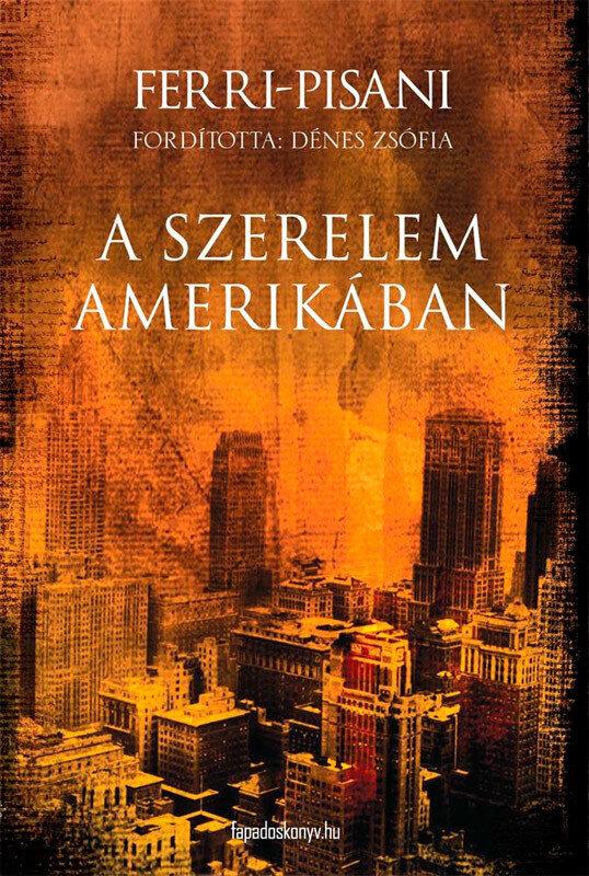 A szerelem Amerikaban (eBook)