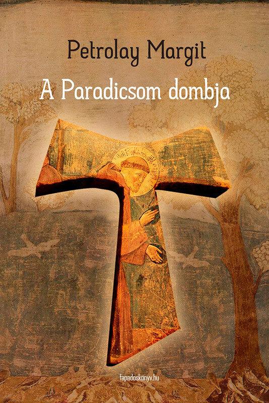 A Paradicsom dombja (eBook)