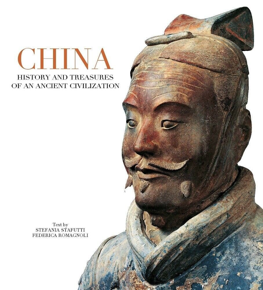 China: History and Treasures of an Ancient Civilization
