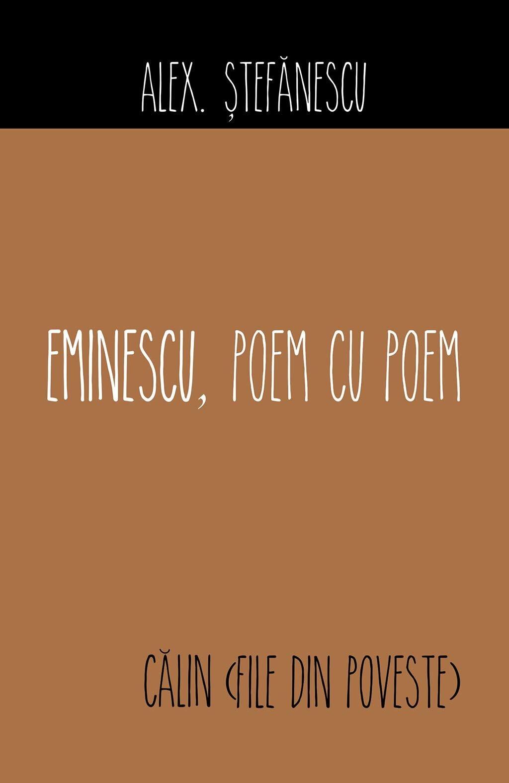 Eminescu, poem cu poem. Calin (File din poveste) (eBook)