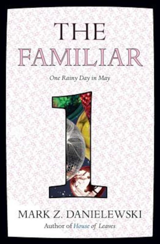 The Familiar, Volume 1: One Rainy Day in May, Paperback