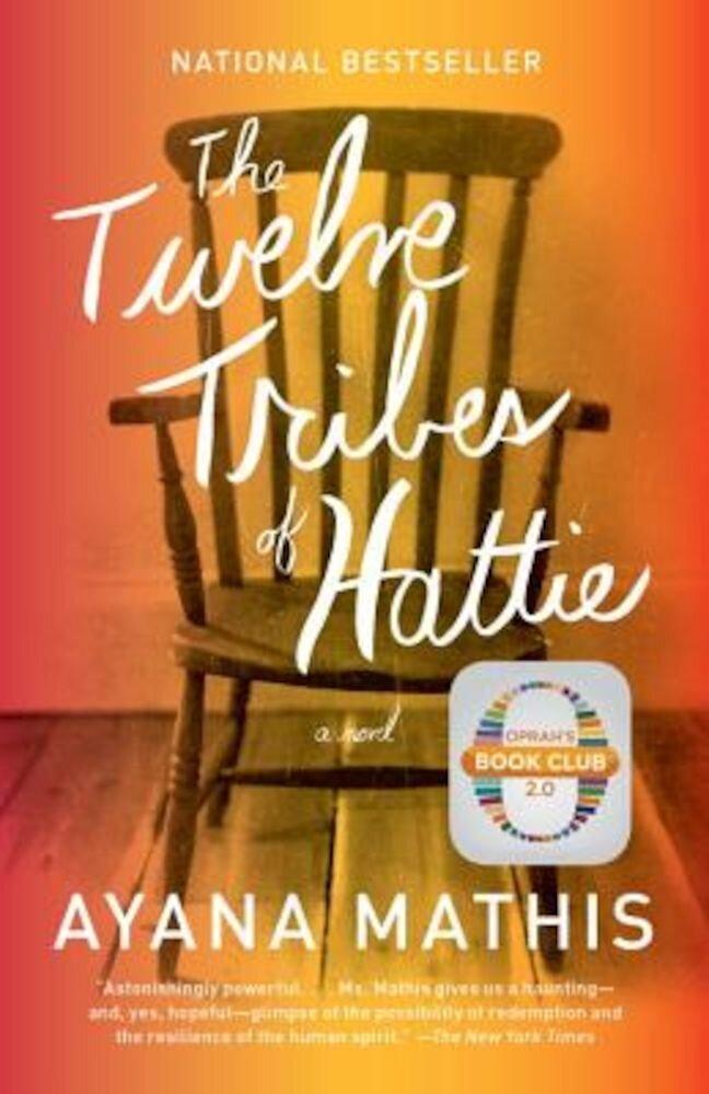 The Twelve Tribes of Hattie, Paperback