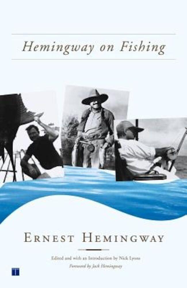 Hemingway on Fishing, Paperback