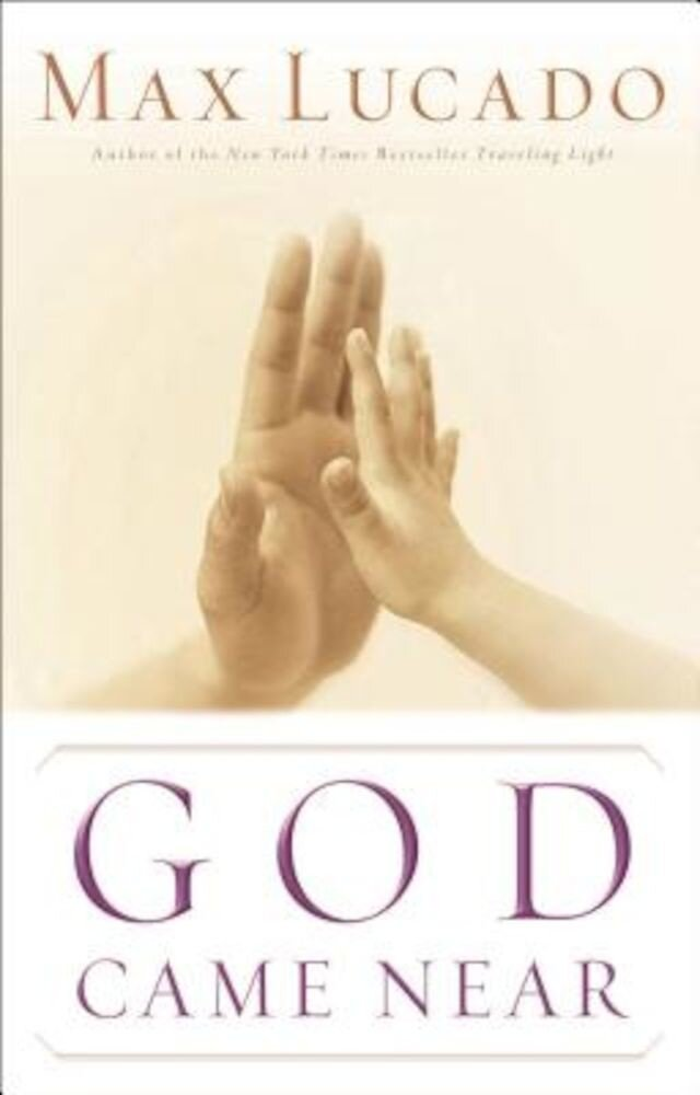 God Came Near, Paperback