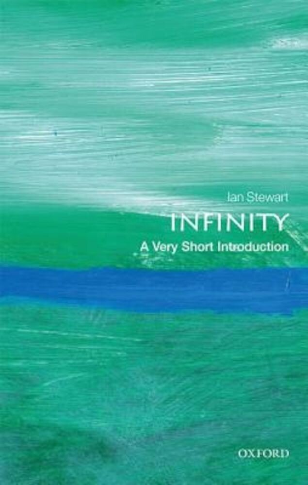 Infinity: A Very Short Introduction, Paperback