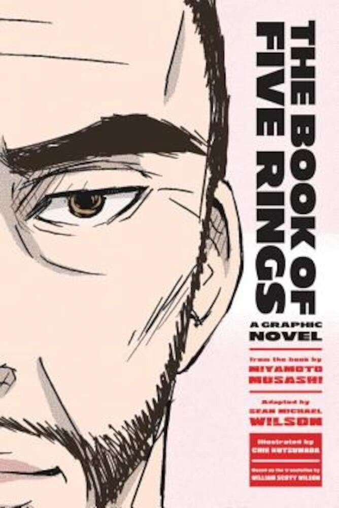 The Book of Five Rings: A Graphic Novel, Paperback