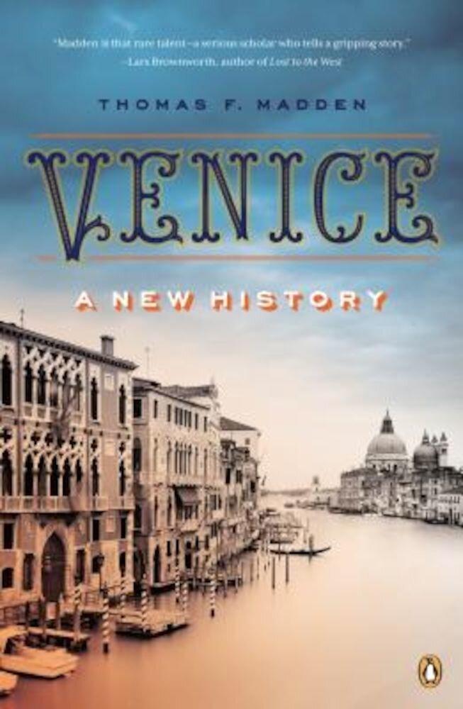 Venice: A New History, Paperback