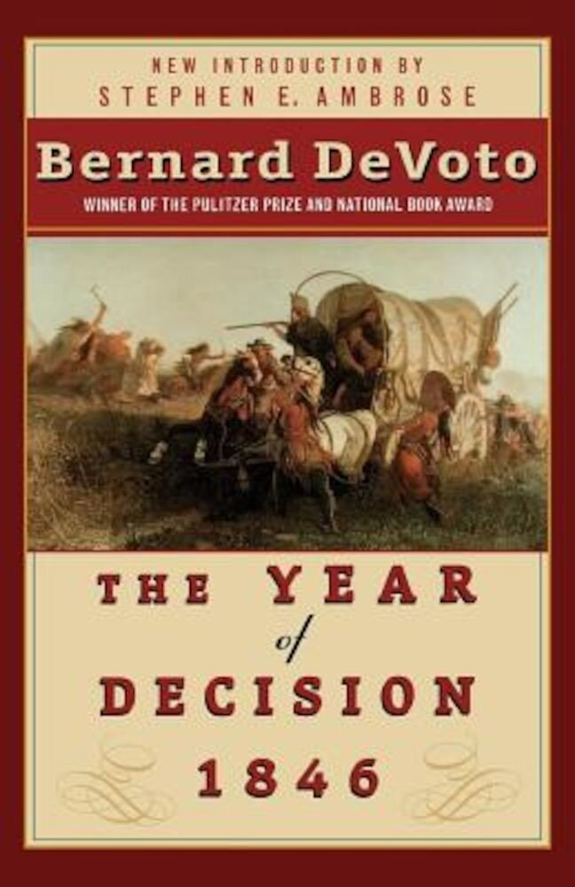 The Year of Decision 1846, Paperback
