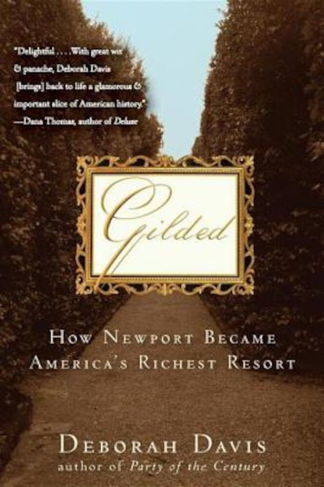 Gilded: How Newport Became America's Richest Resort, Paperback