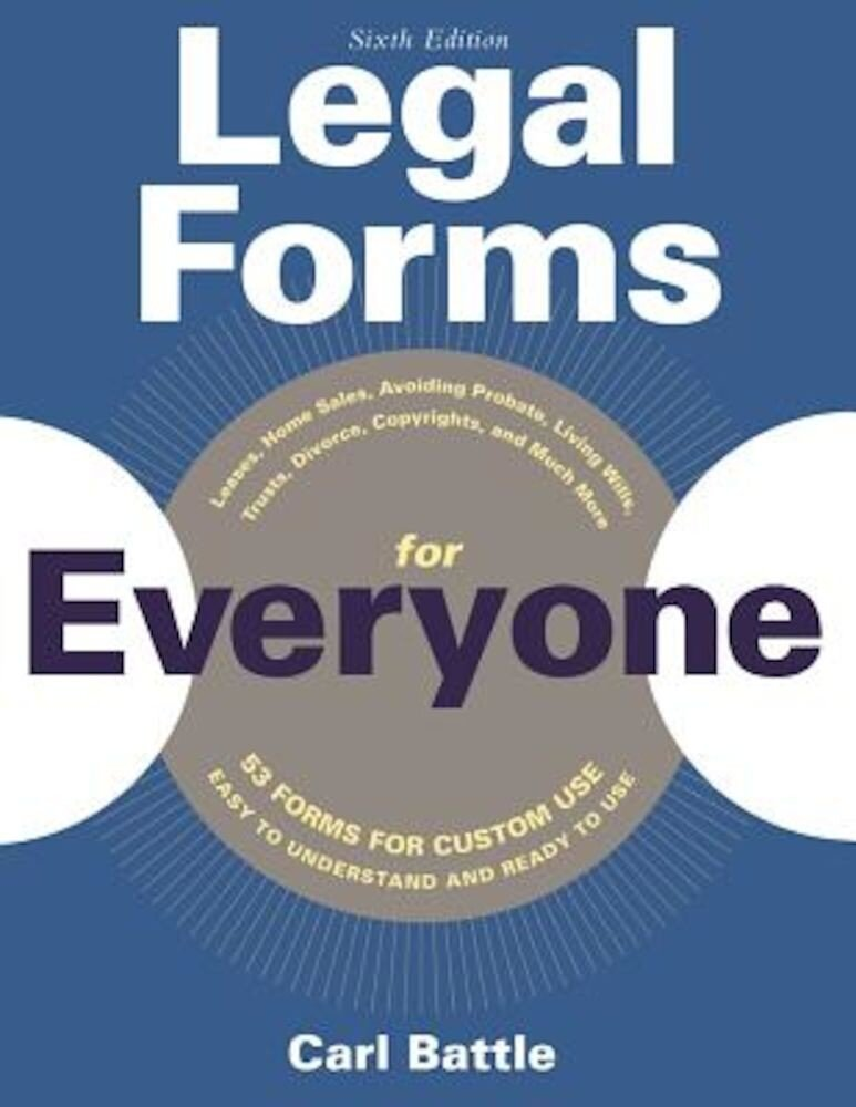 Legal Forms for Everyone: Leases, Home Sales, Avoiding Probate, Living Wills, Trusts, Divorce, Copyrights, and Much More, Paperback